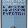 Everton Songs - Here We Go